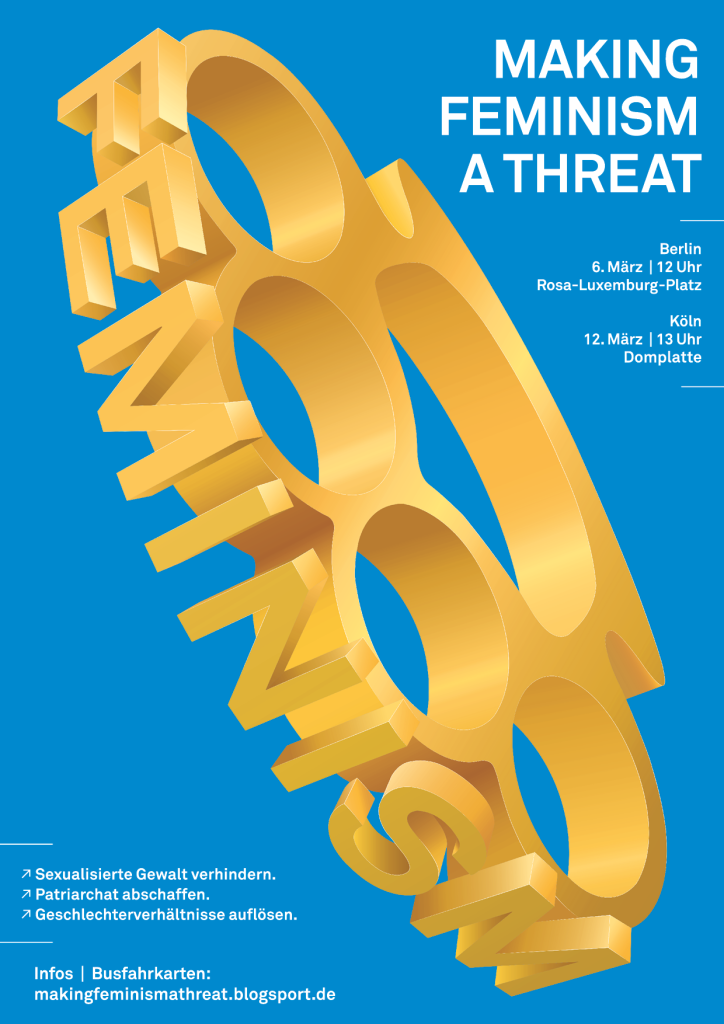 "Plakat des Berliner Bündnisses ""Making Feminism a Threat"""